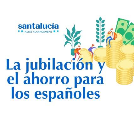 """Infografía: """"La jubilación y el ahorro para los españoles"""""""