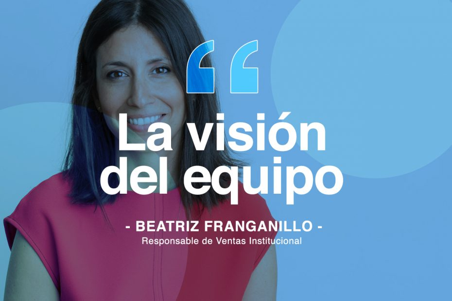 Beatriz Franganillo, Responsable de Ventas Institucional
