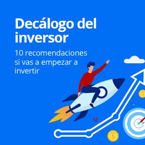 10 recomendaciones si vas a empezar a invertir